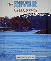 River Grows (Celebration Press Ready Readers) 0813608155 Book Cover
