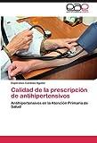 Calidad de la prescripción de antihipertensivos