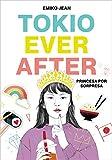 Tokyo Ever After. Princesa por sorpresa (Infinita Plus)