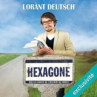 Page de couverture de Hexagone : sur les routes de l'Histoire de France