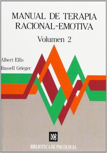 Manual de terapia racional emotiva - vol.2 (Biblioteca de Psicología)