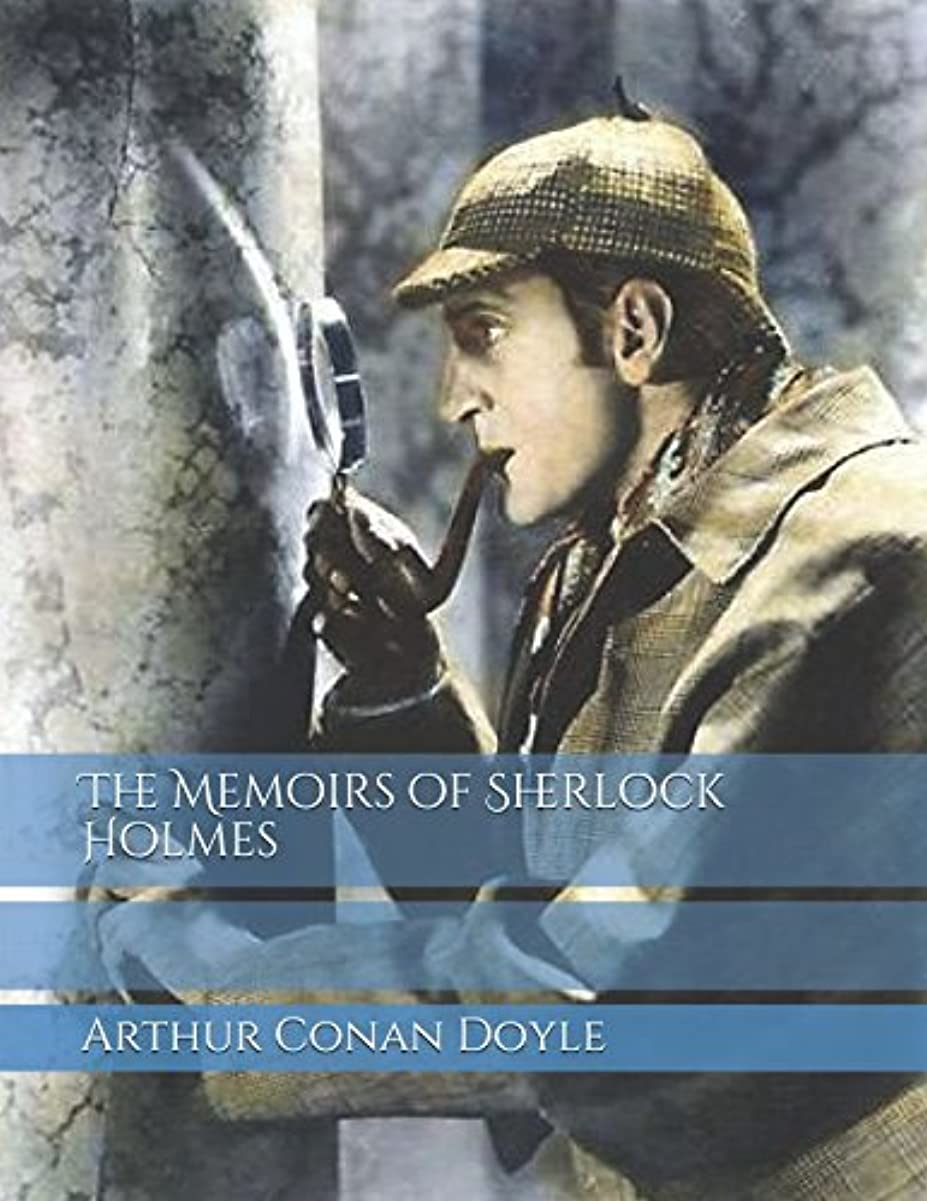 無意識滑る発言するThe Memoirs of Sherlock Holmes