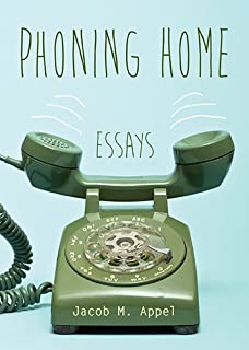Phoning Home: Essays (Non Series)