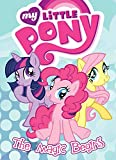 My Little Pony: The Magic Begins (MLP Episode Adaptations)