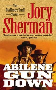 Abilene Gun Down (Owlhoot Trail) by [Jory Sherman]