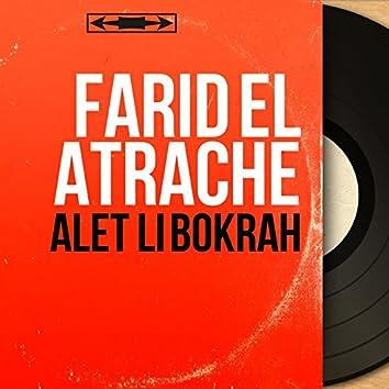 Alet Li Bokrah (Mono Version)