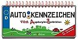 Autokennzeichen (Jubiläumstitel): Von Augsburg bis Zweibrücken