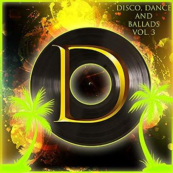 Disco, Dance & Ballades, vol.3