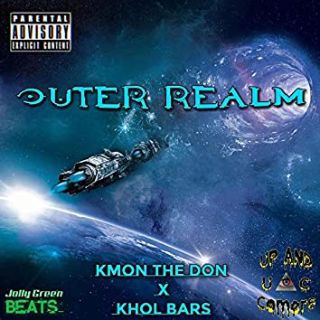 Outer Realm (feat. Kmon the Don & Khol Bars)