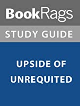 Summary & Study Guide: Upside of Unrequited