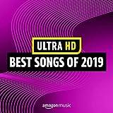 Ultra HD Best Songs of 2019