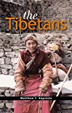 The Tibetans (Peoples of Asia Book 2) (English Edition)
