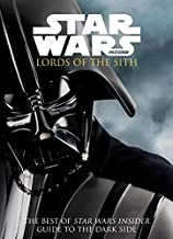 Star Wars - Lords of the Sith: Guide to the Dark Side (The Best of Star Wars Insider)