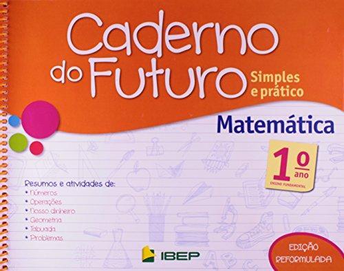 Caderno do Futuro Matemática. 1º Ano