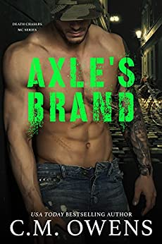 Axle's Brand (Death Chasers MC Series #3) by [C.M. Owens]
