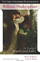 The Tragedy of Romeo and Juliet (New Kittredge Shakespeare)