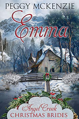 Emma (Angel Creek Christmas Brides Book 9)