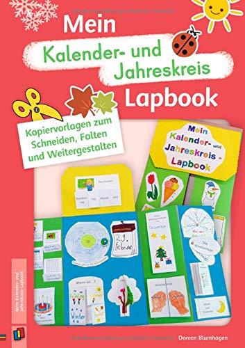 Mein Kalender– und Jahreskreis–Lapbook: Kopiervorlagen zum Schneiden, Falten und Weitergestalten