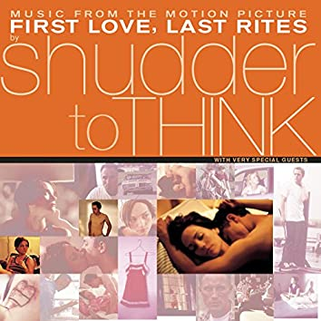 First Love, Last Rites Music From The Motion Picture