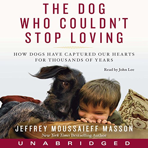 Dog Who Couldn't Stop Loving audiobook cover art