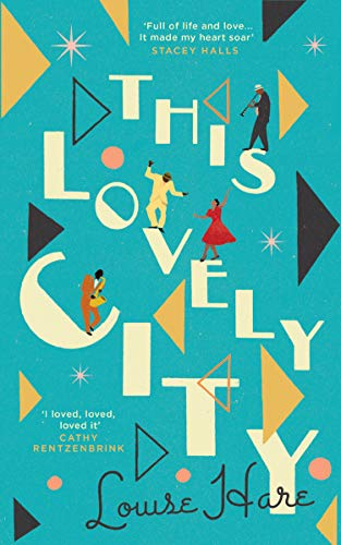 This Lovely City: The most inspiring and hopeful historical debut novel of the year, included in the best books of 2020!