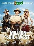 A Million Ways To Die In The West [dt./OV]