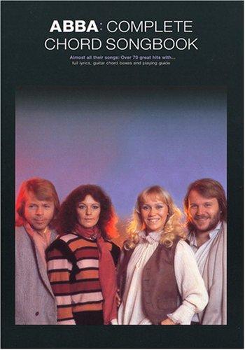 ABBA: Complete Chord Songbook (Lyrics & Chords): Songbook für Gesang, Gitarre