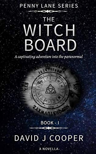 The Witch Board: 1 (Penny Lane - Paranormal Investigator)
