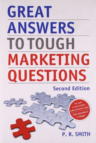 Great Answers to Tough Marketing Questions 2nd Edn