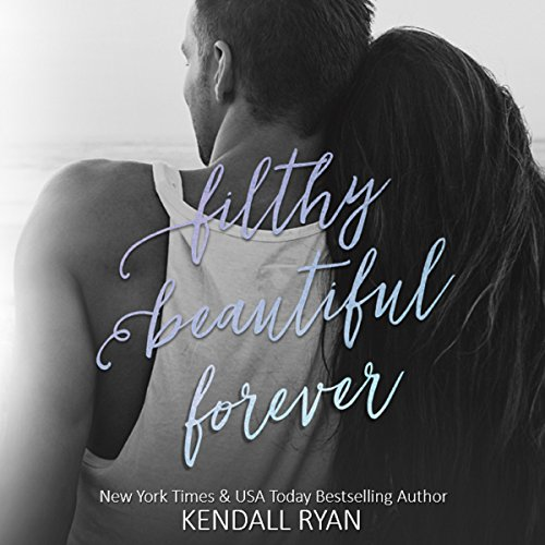 Filthy Beautiful Forever audiobook cover art