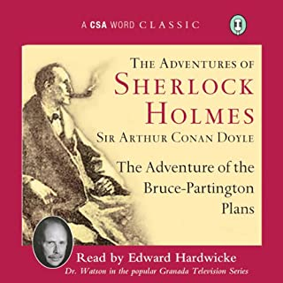The Adventure of the Bruce-Partington Plans                   By:                                                                                                                                 Arthur Conan Doyle                               Narrated by:                                                                                                                                 Edward Hardwicke                      Length: 1 hr and 5 mins     1 rating     Overall 5.0