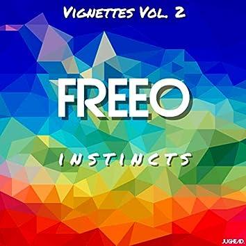 Vignettes Vol. 2: Instincts