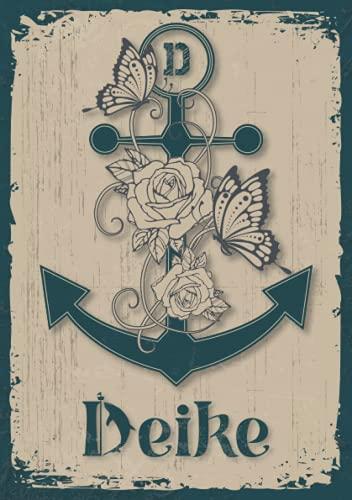 Deike: Notizbuch A5 | Personalisierter vorname Deike | Monogramm D | Geburtstagsgeschenk für Frau, Mutter, Schwester, Tochter | Design Anker | 120 Seiten liniert, Kleinformat A5 (14,8 x 21 cm)