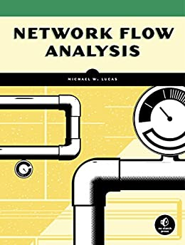 Network Flow Analysis by [Michael W. Lucas]