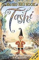 The Big Big Big Book of Tashi: Tashi/Tashi and the Giants/Tashi and the Ghosts/Tashi and the Genie/Tashi and the Baba Yaga/Tashi and the Demons/Tashi and the Big Stinker