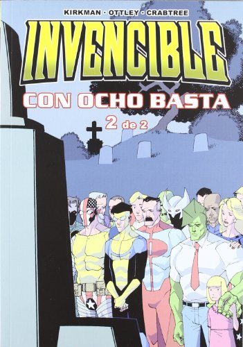 Invencible 4, Con ocho basta 2 (Invencible (aleta))