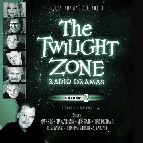 The Twilight Zone Radio Dramas, Volume 2  Audiolibri