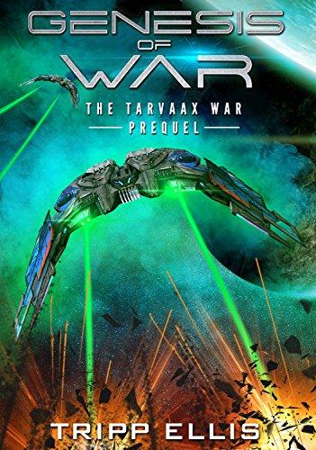 Genesis of War: A Military Sci-Fi Novella (The Tarvaax War) (English Edition)