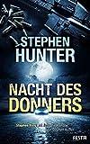 Nacht des Donners - Stephen Hunter
