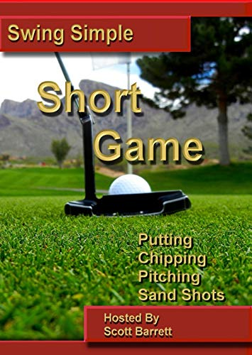 Swing Simple by Scott Barrett Short Game Golf Instruction DVD