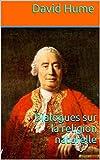 Dialogues sur la religion naturelle - Format Kindle - 2,04 €