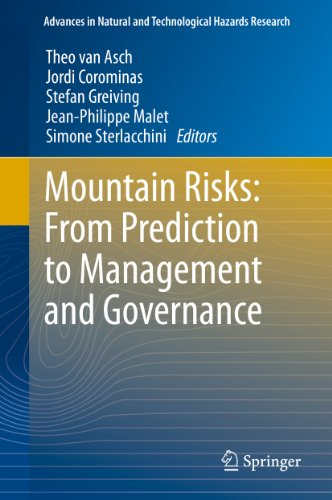 Mountain Risks: From Prediction to Management and Governance (Advances in Natural and Technological Hazards Research Book 34) (English Edition)