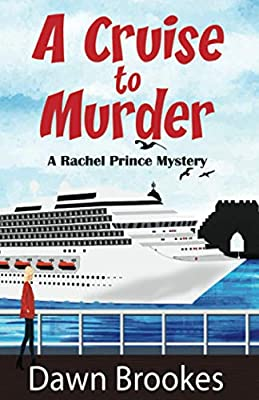 A Cruise to Murder (A Rachel Prince Mystery) from Oakwood Publishing