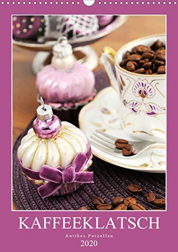 Kaffeeklatsch - Antikes Porzellan (Wandkalender 2020 DIN A3 hoch): Kaffeekannen und Vasen aus dem...