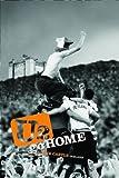 U2 - Go Home: Live at Slane Castle, Ireland - Hamish Hamilton