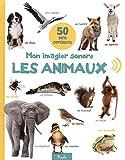Mon imagier sonore, les animaux - 50 sons différents