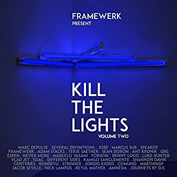 Kill the Lights, Vol. 2