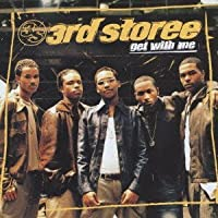 Get With Me by 3Rd Storee (2002-10-23)
