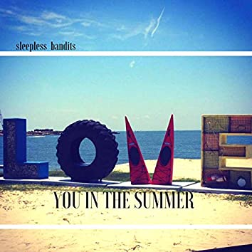 Love You in the Summer