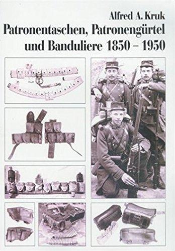 Patronentaschen, Patronengürtel und Banduliere 1850-1950